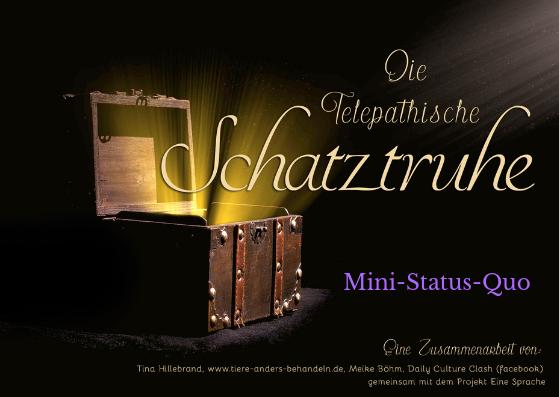 Die telepathische Schatztruhe – Mini-Status-Quo
